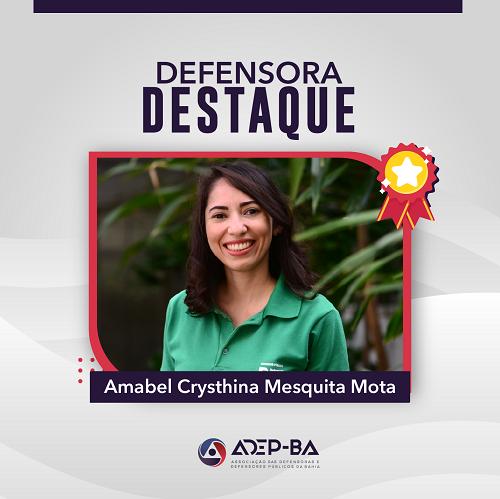 Defensora Destaque: Amabel Crysthina Mesquita Mota