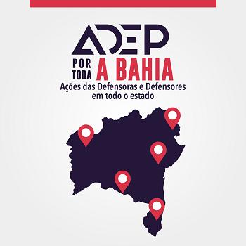 Adep por Toda a Bahia